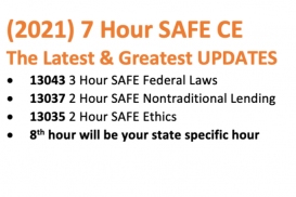 (2021CE) 7 Hour SAFE Comprehensive: The Latest & Greatest UPDATES